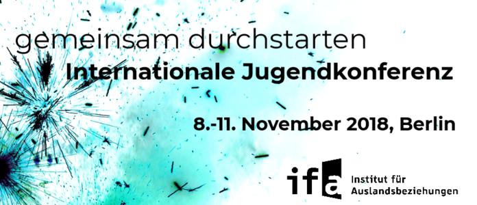 Ausschreibung zur internationalen Jugendkonferenz fuer Minderheitendeutsche des ifa vom 08.-11. November 2018