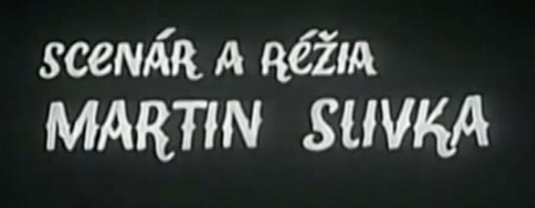 Vorspann Film Martin Slivka