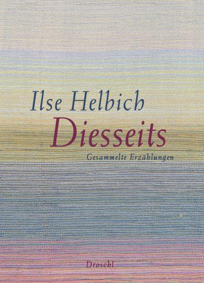 Ilse Helbich Einseidel an der Göllnitz