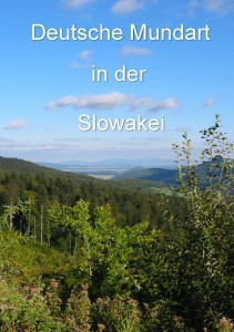 Deutsche Mundart in der Slowakei
