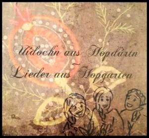 CD Lieder aus Hopgarten