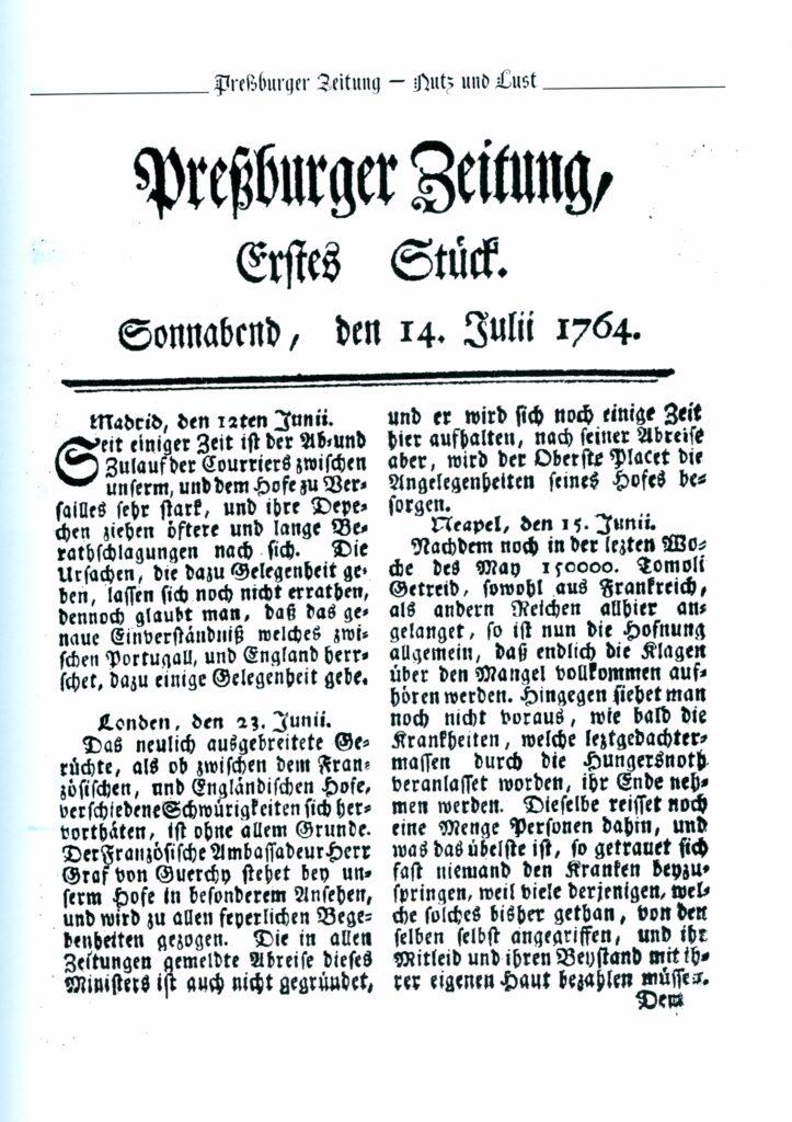 Die erste Ausgabe der Preßburger Zeitung kam 1764 heraus.