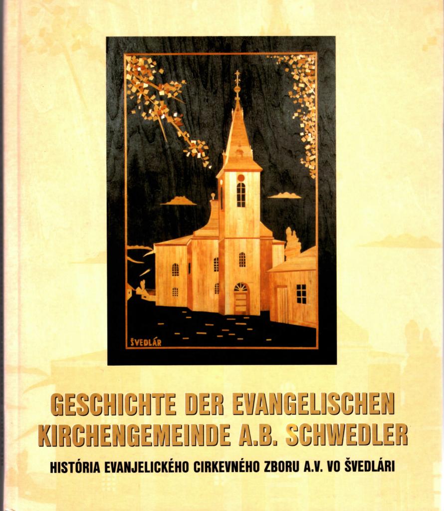 Geschichte der evangelischen Kirchengemeinde A.B. Schwedler