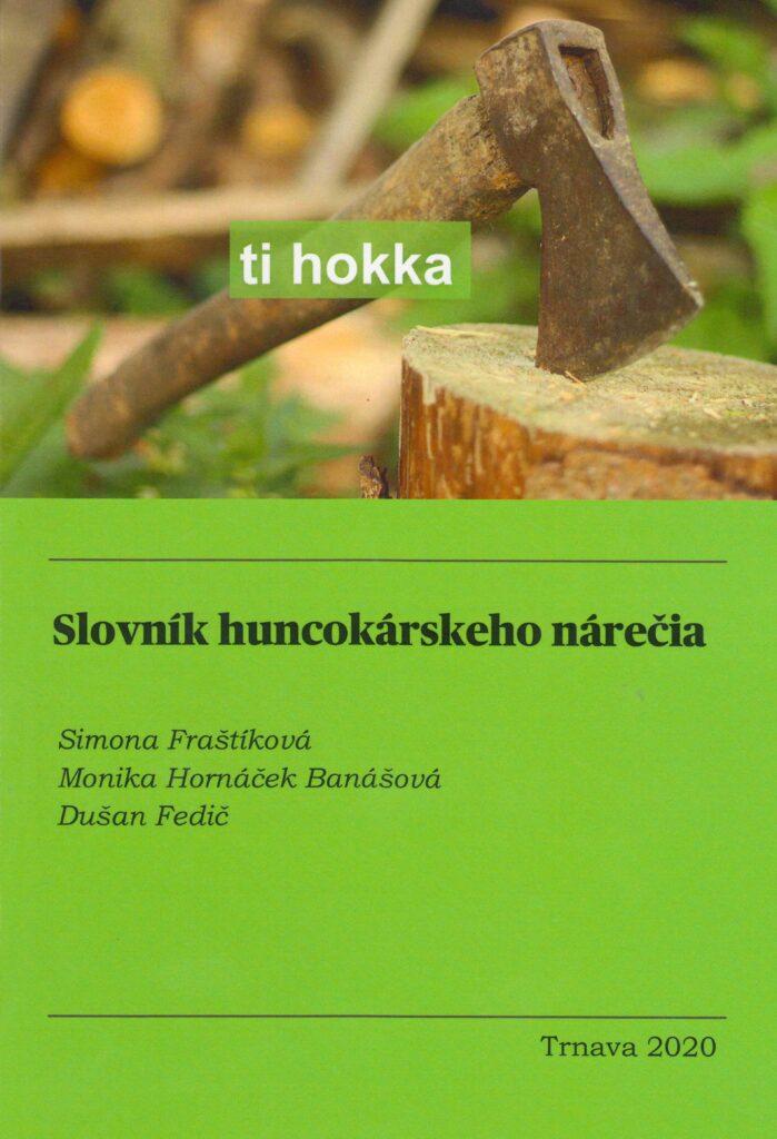 Das Wörterbuch zu dem Lehrbuch über die deutschen Holzhacker in den Kleinen Karpaten.